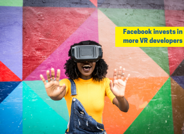 Facebook invests in more VR developers
