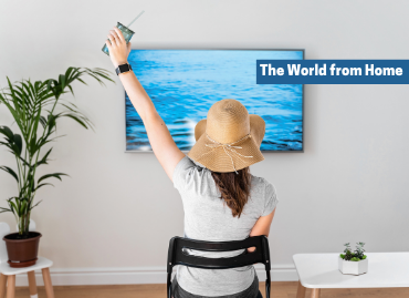See the world from the comfort of your home